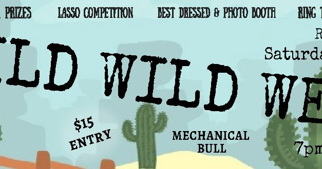 WILD WILD WEST Saturday 27th May