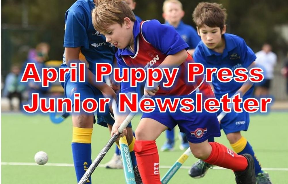 PUPPY PRESS APRIL JUNIOR NEWSLETTER