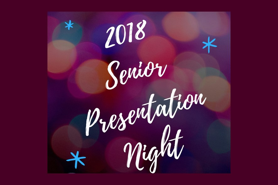 SENIOR PRESENTATION NIGHT