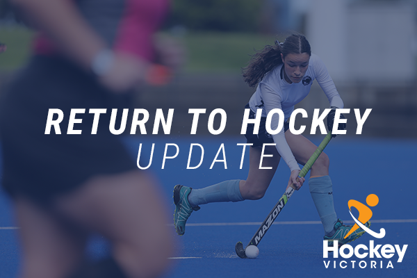RETURN TO HOCKEY UPDATE 22nd MAY