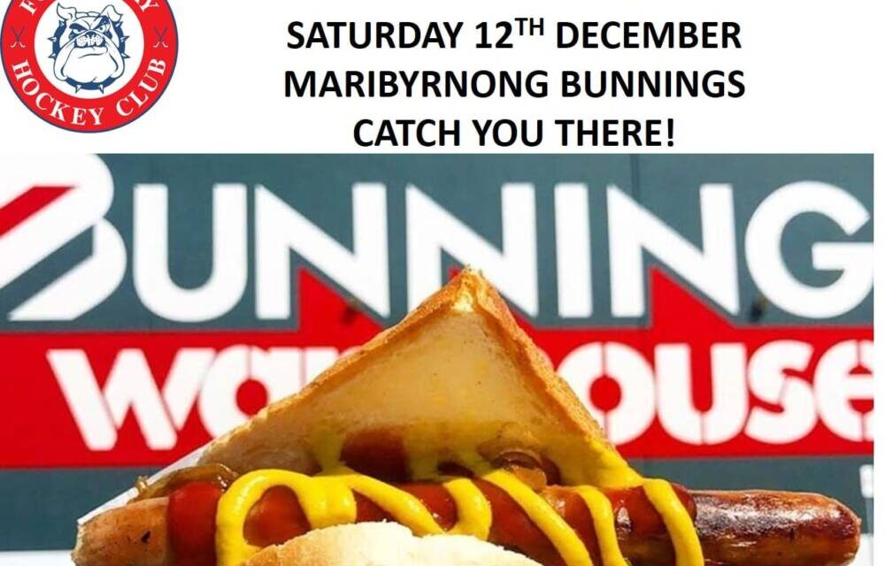COME DOWN TO MARIBYRNING BUNNINGS TOMORROW 12th DEC FOR A SAUSAGE!